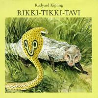 Rikki Tikki Tavi Rudyard Kippling